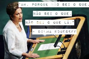"""Dilma Rousseff: """"Ah, porque não sei o que, não sei o que, não sei o que lá"""""""