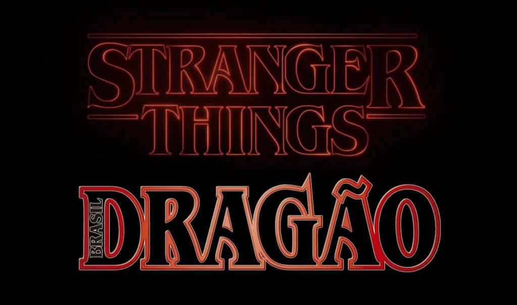 Stranger Things Dragão Brasil