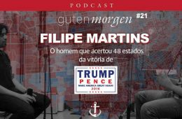 Guten Morgen 21: Filipe Martins, o homem que acertou 48 estados sobre a eleição da vitória de Donald Trump. Podcast do Senso Incomum. Política Internacional.