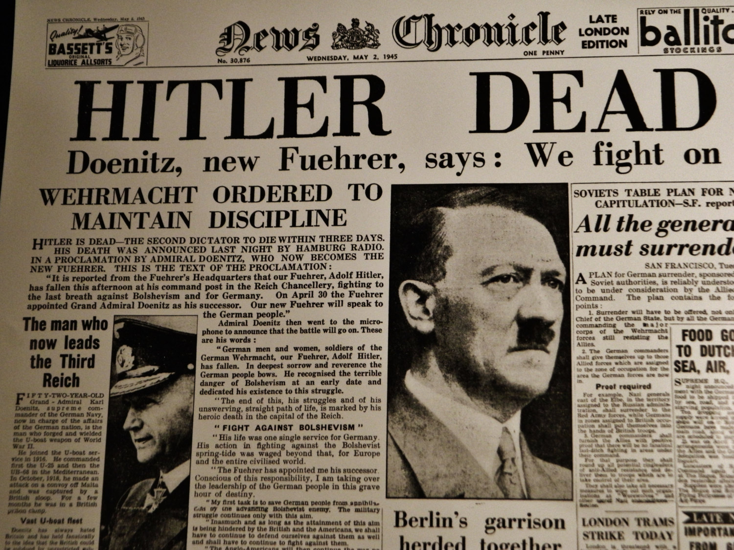 Adolf Hitler is dead. Adolf Hitler está morto.