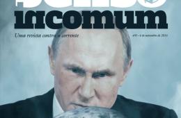 Revista Senso Incomum 00 - Vladimir Putin: da provokatsiya à guerra total