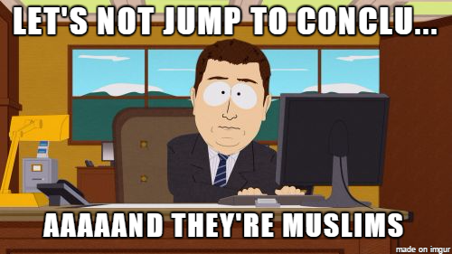 South Park - Let's not jump to conclusions... Aaaaand they're muslims.