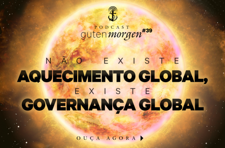 Guten Morgen 39 - Aquecimento Global - podcast do Senso Incomum