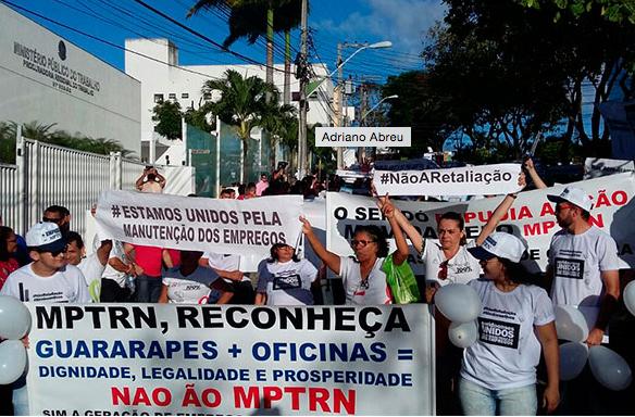 Protesto de trabalhadores contra o MPT e sindicatos do RN