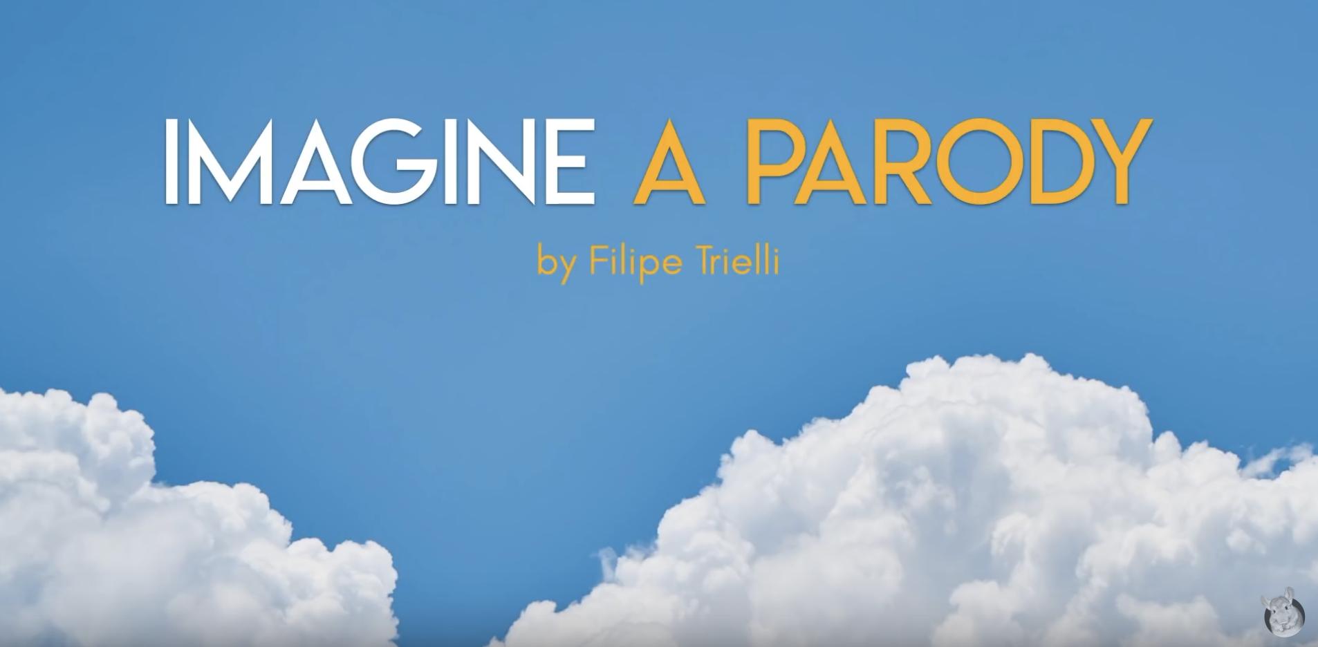 Imagine - uma paródia. Por Filipe Trielli