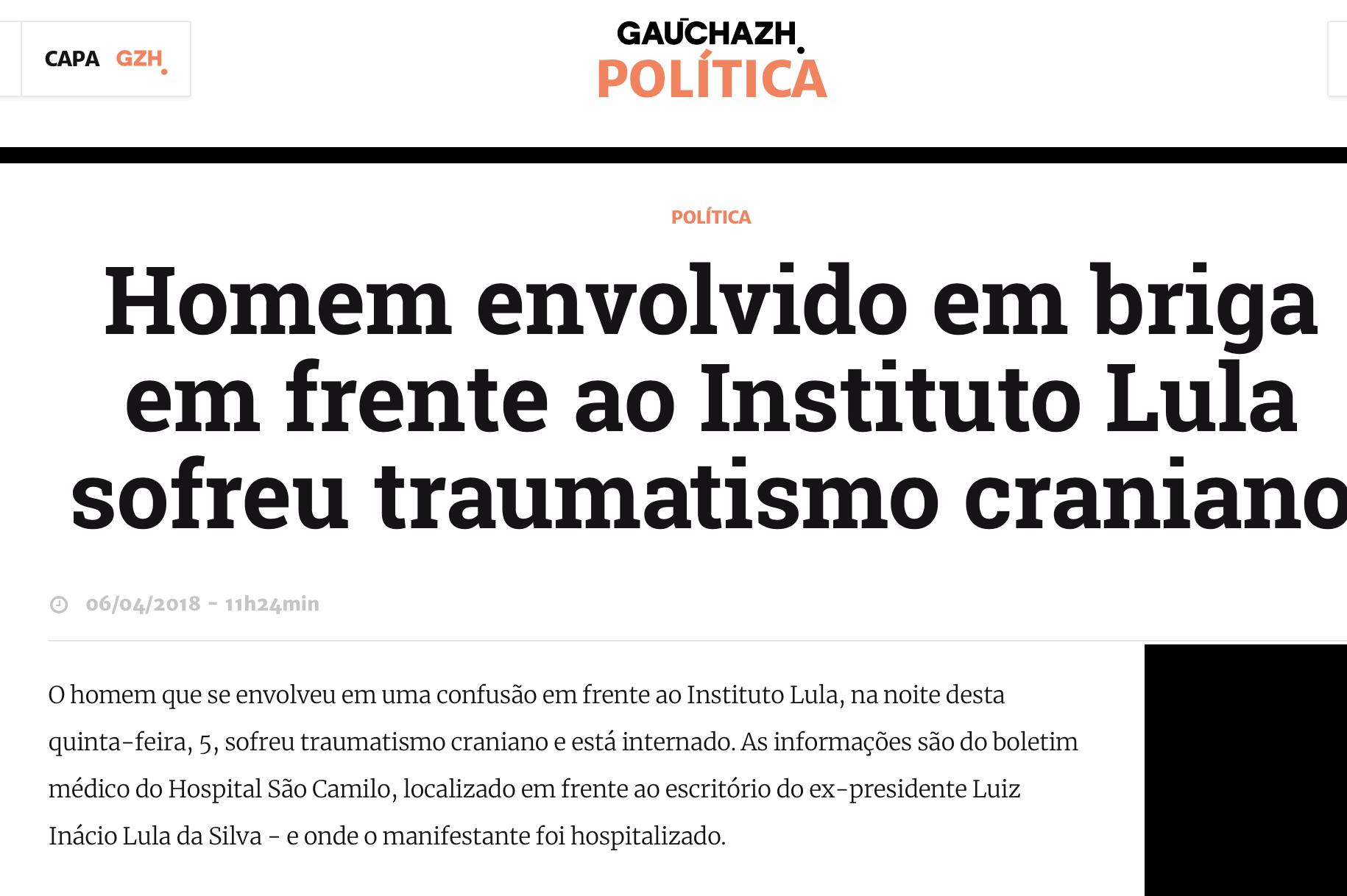 """Zero Hora comenta sobre """"homem envolvido em briga"""" no Instituto Lula"""