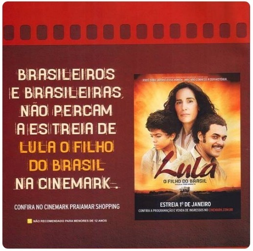 Filme Lula exibido no Cinemark
