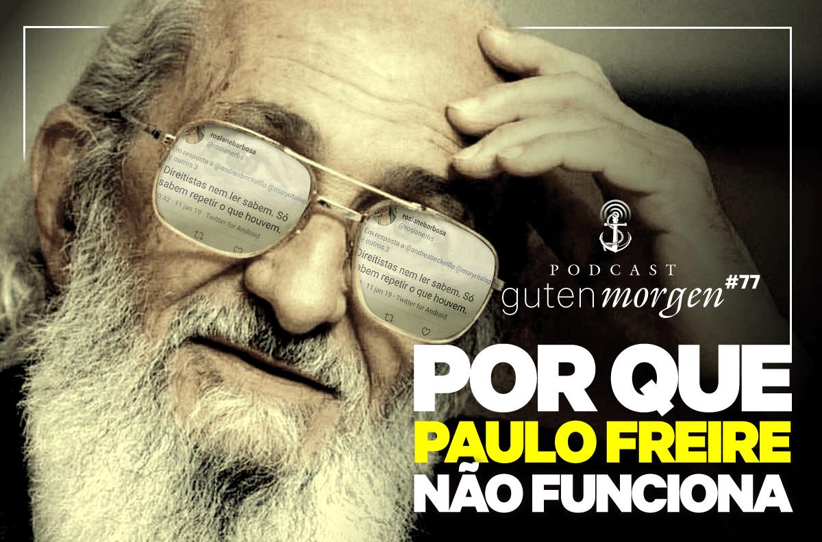 Guten Morgen 77 - Paulo Freire não funciona