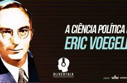 Ciência política, Eric Voegelin, Positivismo, Marxismo