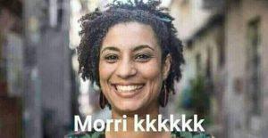 Marielle Franco Morri kkkkk