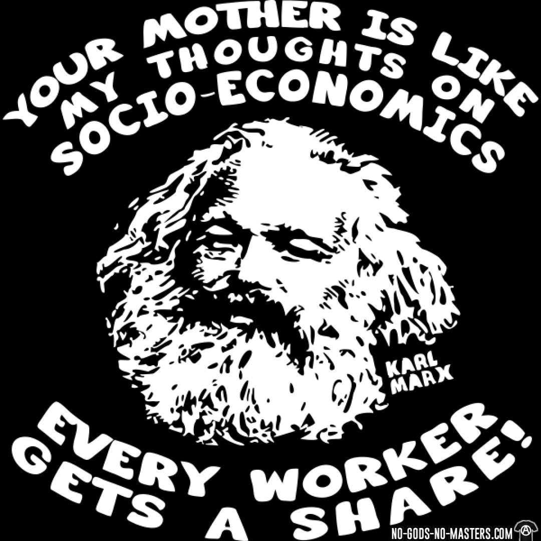 Karl Marx - Your Mother