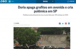 """O Globo diz que Doria gera """"polêmica"""" ao apagar grafites e pichações."""