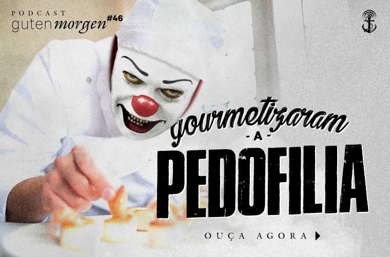 Guten Morgen 46 - Pedofilia
