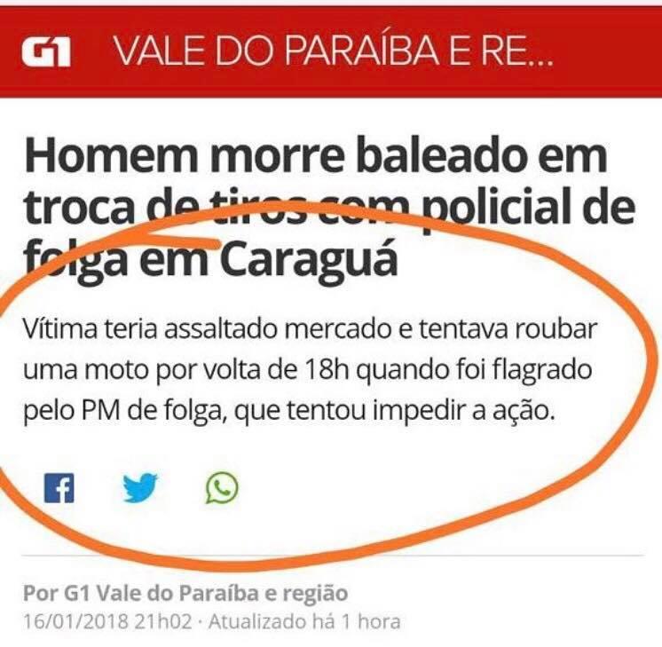 G1: Homem morre baleado em troca de tiros com policial de folga em Caraguá. Era um assaltante.