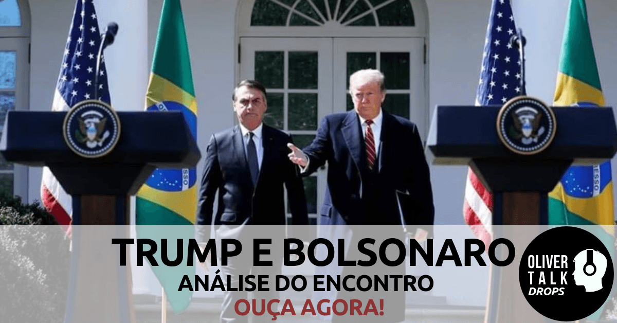 Bolsonaro - Trump - OliverTalk