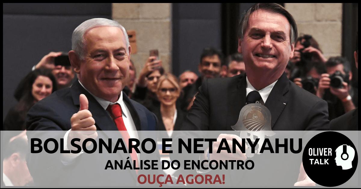 Bolsonaro e Nataniahu - uma aliança judaico-cristã