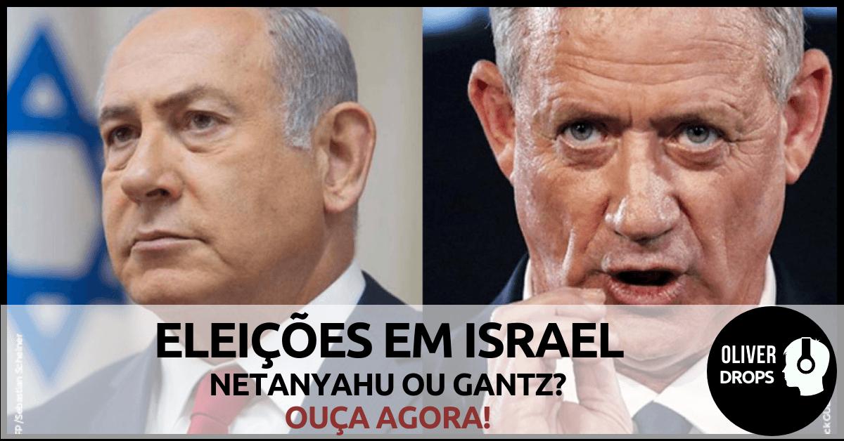 Israel - Eleições - netanyahu - gantz