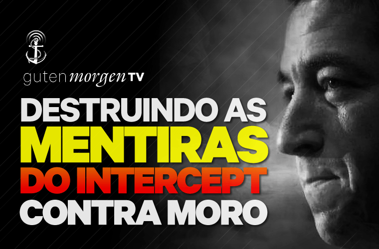 Guten Morgen TV - Mentiras do Intercept contra Moro