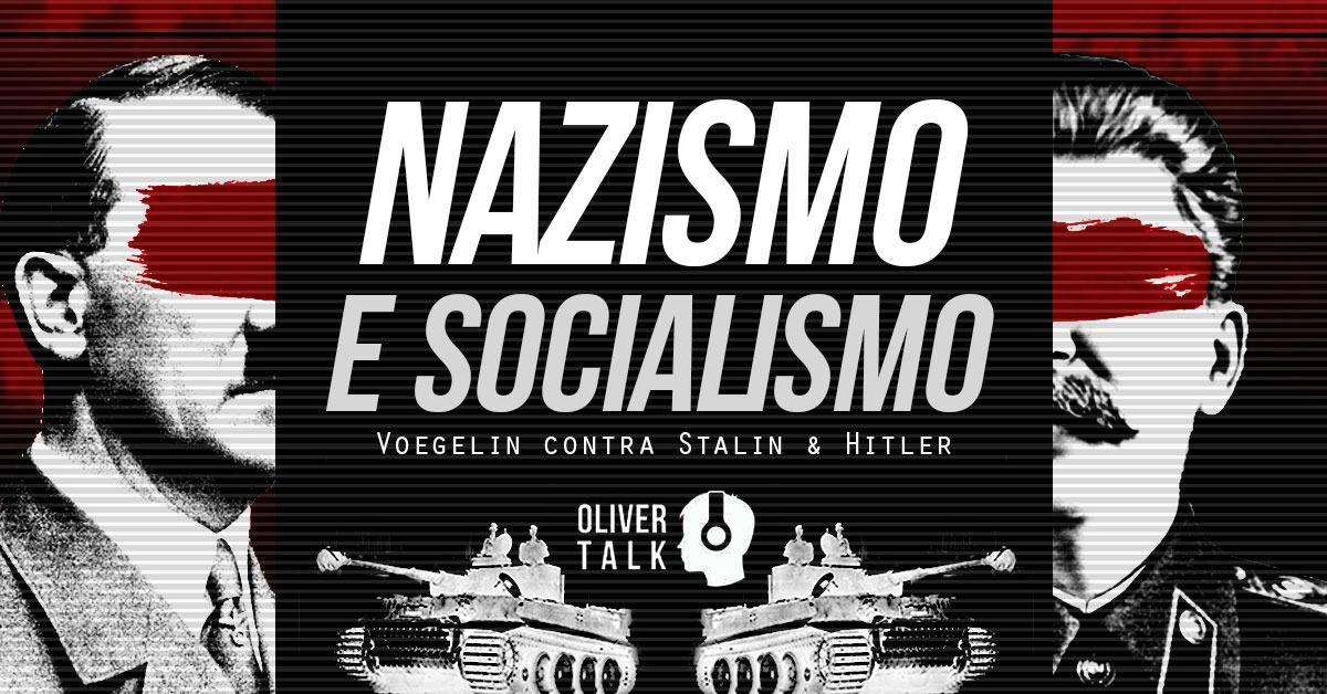 Nazismo, Socialismo, Eric Voegelin, OliverTalk