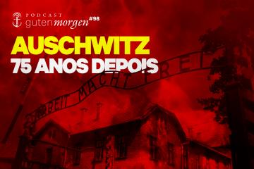 Guten Morgen 98 - Auschwitz
