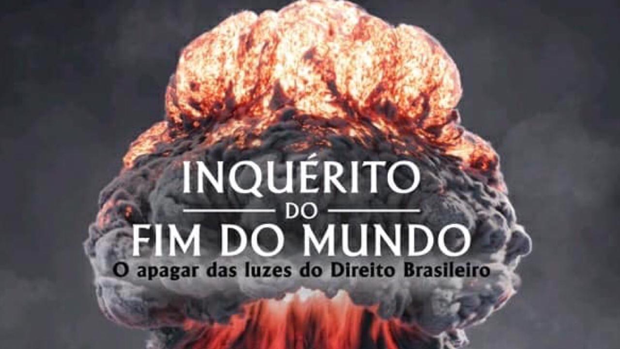 """Livro """"Inquérito do fim do mundo"""" investiga """"o apagar das luzes do Direito  Brasileiro"""" - Senso Incomum"""